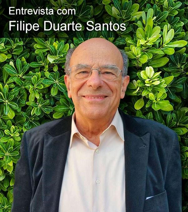 Entrevista com o Dr. Filipe Duarte Santos